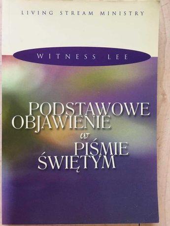 Podstawowe objawienie w piśmie świętym - Witness Lee
