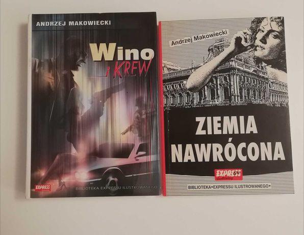 Andrzej Makowiecki. Wino i Krew. Ziemia Nawrócona tom 1
