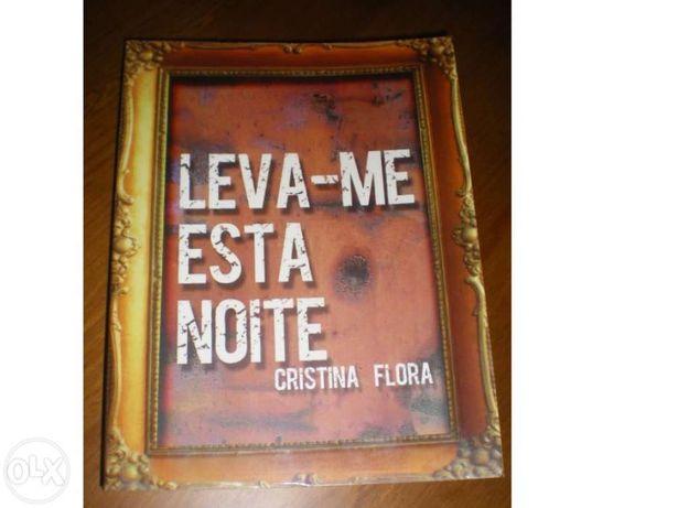 Leva-me esta noite - Cristina Flora