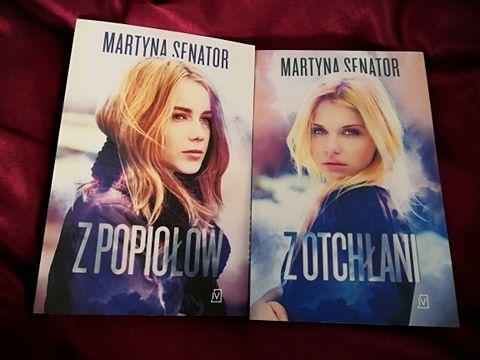 """Martyna Senator """"Z popiołów"""", """"Z otchłani"""""""