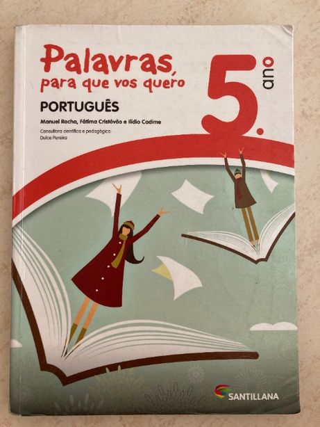 Palavras para que vos quero Livro de Português 5ºano e Cad. Atividades