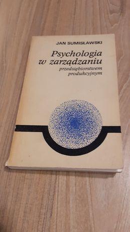 Jan Sumisławski: Psychologia w zarządzaniu przedsiębiorstwem