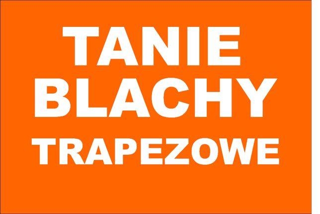 Tanier blachy trapezowe !!!