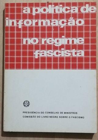a política de informação no regime fascista, livro negro