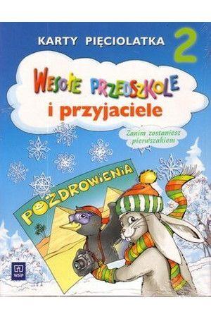 Wesołe przedszkole i przyjaciele - karty pięciolatka cz. 2