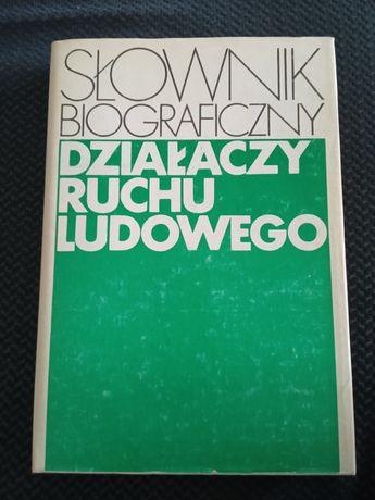 Słownik biograficzny działaczy ruchu ludowego
