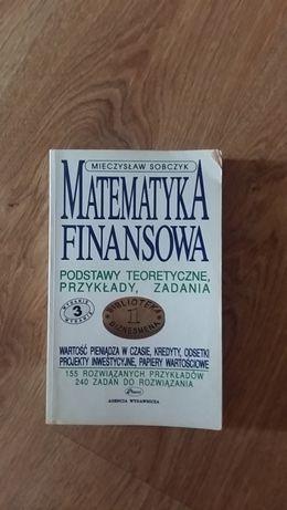 Matematyka Finansowa. Mieczysław Sobczyk