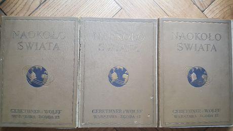 Naokoło Świata 12 numerów Gebethner i Wolff 1924/1925