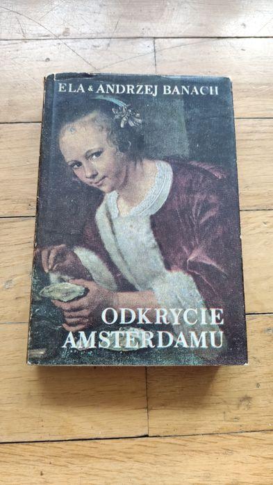 Książka Odkrycie Amsterdamu Andrzej Banach Katowice - image 1