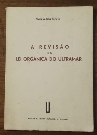a revisão da lei orgânica do ultramar, álvaro da silva tavares, 1963