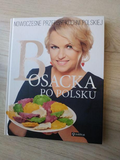 Bosacka po polsku, nowoczesne przepisy kuchni polskiej