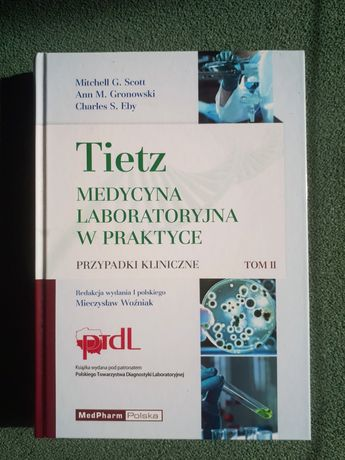 Tom II TIETz. Medycyna Laboratoryjna w praktyce Diagnostyka