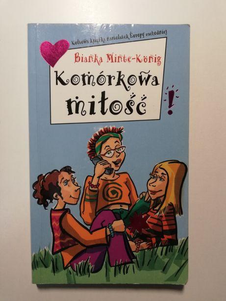 Komórkowa miłość Bianka Minte-Konig, wyd. Adamus, dla nastolatek