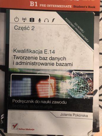 Kwalifikacja E.14 Tworzenie baz danych i administrowanie bazami