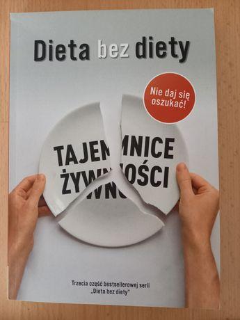 Dieta bez diety Tajemnice żywności