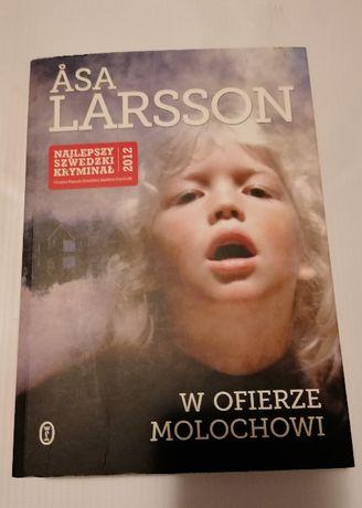 Asa Larsson książka sensacyjna W ofierze molochowi
