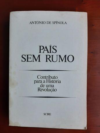 País sem Rumo  António de Spínola  1978