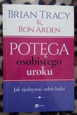 Książka Potęga osobistego uroku Braian Tracy & Ron Arden