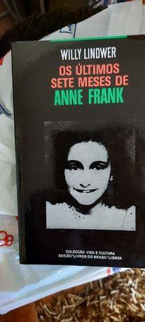 Os Últimos Sete Meses de Anne Frank de Willy Lindwer