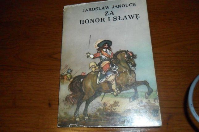 Za honor i sławę - Jarosław Janouch