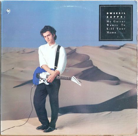 Dweezil Zappa- My Guitar Wants To Kill Your Mama..