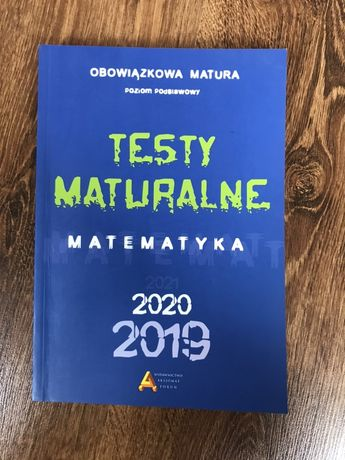 Testy maturalne matematyka poziom podstawowy AKSJOMAT matura