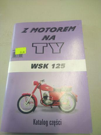 Książka katalog części WSK 125 M06 B3 gil Bąk lelek