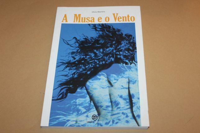 A Musa e o Vento de Sílvio Martins-POESIA