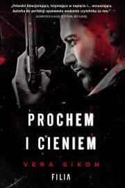 PROCHEM I CIENIEM Autor: Vera Eikon .