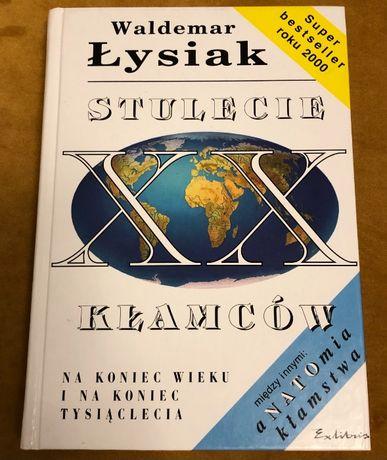 Waldemar Łysiak Stulecie Kłamców
