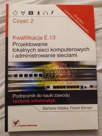 Podręcznik zawodu technik informatyk E.13 część 2 Helion Edukacja