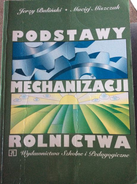 Podstawy mechanizacji rolnictwa