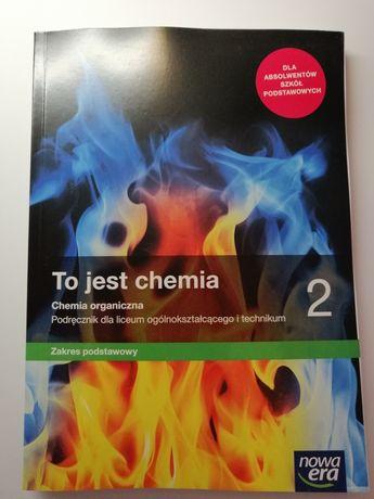 To jest chemia 2 Podręcznik NOWY!!! Zakres podstawowy