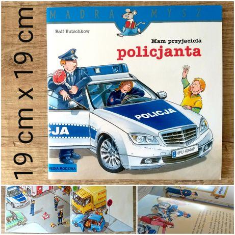 """Książka dla dzieci 3+, stan bdb, """"Mam przyjaciela policjanta"""""""