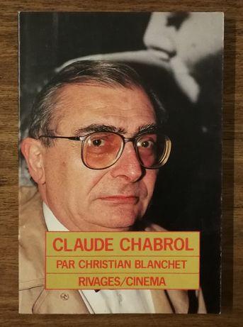 claude chabrol par christian blanchet, rivages/cinema