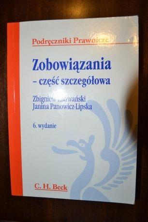 Zobowiązania - część szczegółowa Z. Radwański, J. Panowicz-Lipska