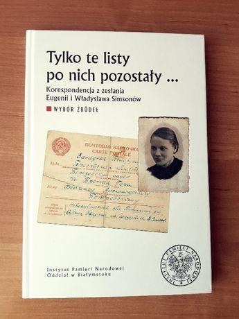 """""""Tylko te listy po nich pozostały"""" - Instytut Pamięci Narodowej"""