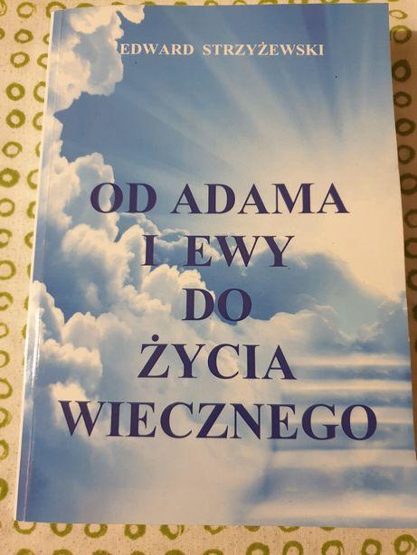 Od Adama do Ewy. Edward Strzyżewski