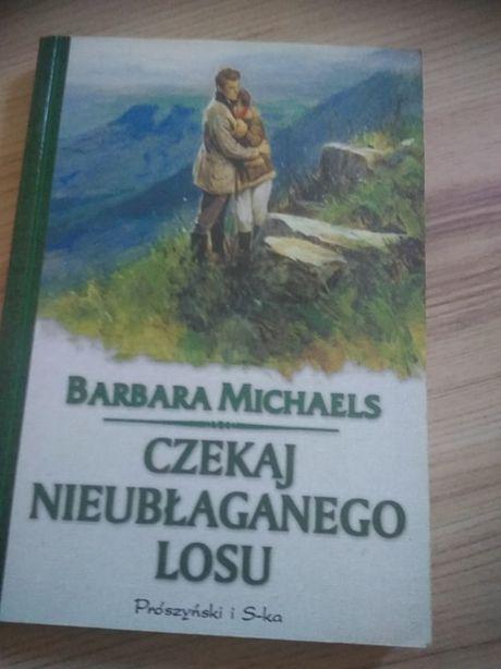 Czekaj nieubłaganego losu Barbara Michaels