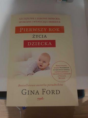 Poradnik dla rodziców Pierwszy rok życia dziecka