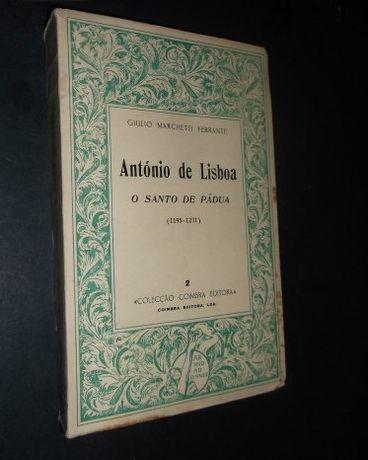Ferrante (Giulio Marchetti);António de Lisboa-O Santo de Pádua