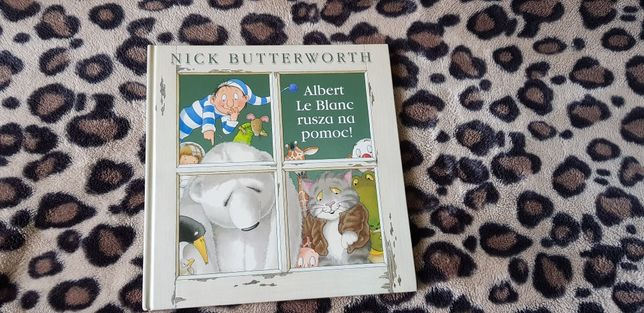 Albert Le Blanc rusza na pomoc Książka dla dzieci