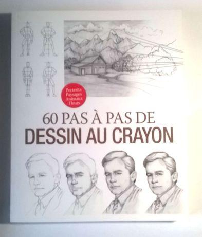 60 Pas à Pas De Dessin au Crayon - Técnicas para Desenhar a Lápis