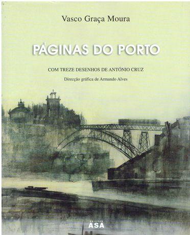 3907  Páginas do Porto de Vasco Graça Moura