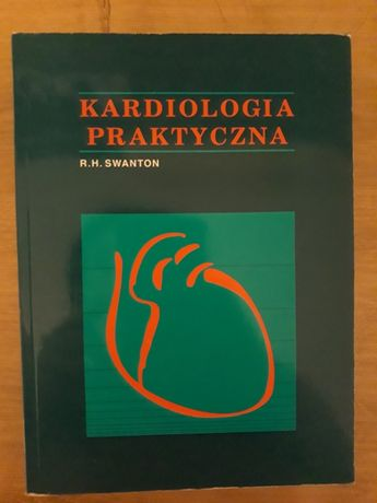 Kardiologia praktyczna. R.H.Swanton