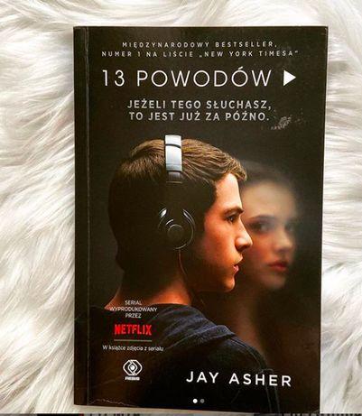 13 powodów - Jay Asher - Trzynaście powodów