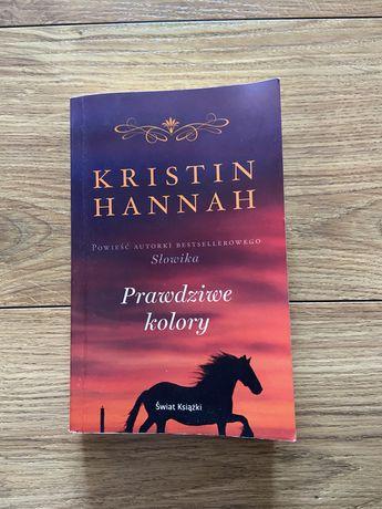 "Kristin Hannah ""Prawdziwe kolory"""