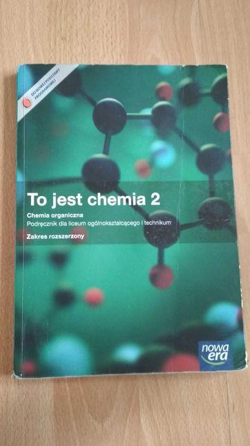To jest chemia 2 zakres rozszerzony podręcznik dla liceum i technikum