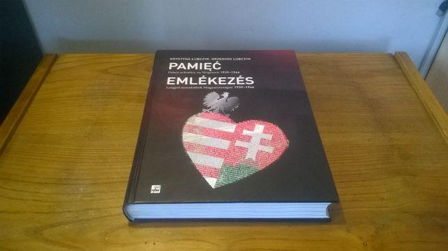 album Pamięć Polscy uchodzcy na Węgrzech