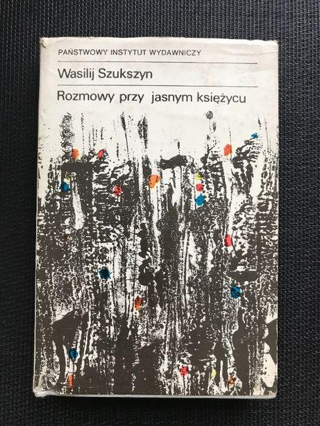 Rozmowy przy jasnym księżycu | Wasilij Szukszyn